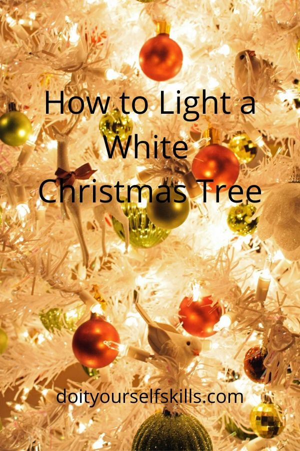 How to light and decorate a white Christmas tree