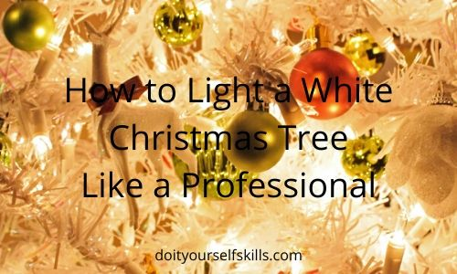How to light and decorate a white Christmas tree like a professional
